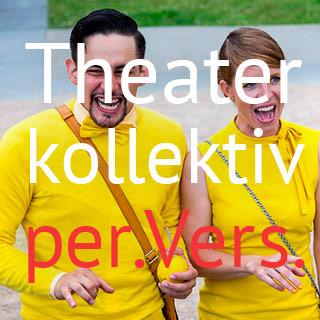 theaterkollektiv per.vers. düsseldorf